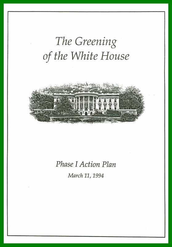 The Greening of the White House Phase 1 Action Plan