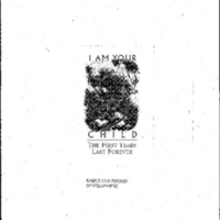 I Am Your Child: The First Years Last Forever, 4/16/97 (Early Childhood Development)