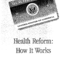 Health Reform: How it Works