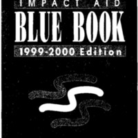 Impact Aid Blue Book 1999-2000 Edition [publication]