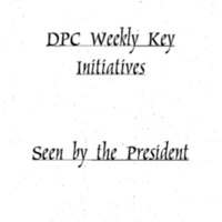 http://clintonlibrary.gov/assets/storage/Research-Digital-Library/dpc/rasco-misc/Box-138/2010-0198-Sc-dpc-weekly-key-initiatives-seen-by-the-president.pdf