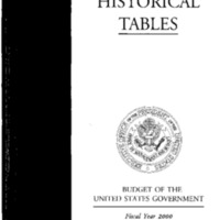 Budget of the United States Government Fiscal Year 2000 - Historical Tables [publication]