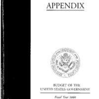 Budget of the United States Government Fiscal Year 2000 - Appendix [publication]