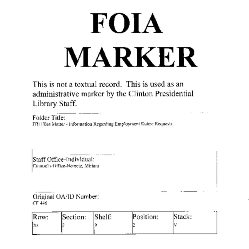 FBI Files Matter – Information Regarding Employment Dates: Requests