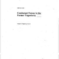 http://clintonlibrary.gov/assets/storage/Research-Digital-Library/Declassified/Bosnia-Declass/1993-07-01b-NIE-Report-re-Combatant-Forces-in-the-Former-Yugoslavia-Volume-2.pdf