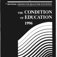 http://clintonlibrary.gov/assets/storage/Research-Digital-Library/dpc/brooks-printed/Box-28/648021-national-center-for-education-statistics-the-condition-of-education-1996.pdf