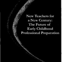 New Teachers for a New Century [publication] [Folder 2]