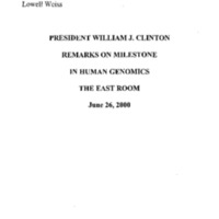 Human Genome 6/26/00 - [Remarks on Milestone in Human Genomics - June 26, 2000]