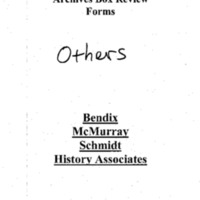 Archives Box-Review Forms, Others, Bendix, McMurray, Schmidt, History Associates [1]