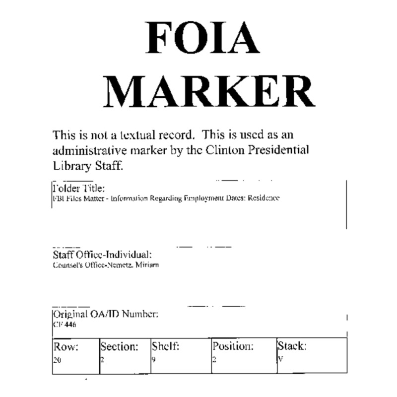 FBI Files Matter – Information Regarding Employment Dates: Residence